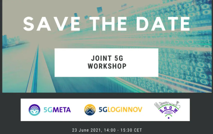 Joint Workshop on 5G for the Logistics, Automotive and Urban Mobility Fields, 23 June, Virtual